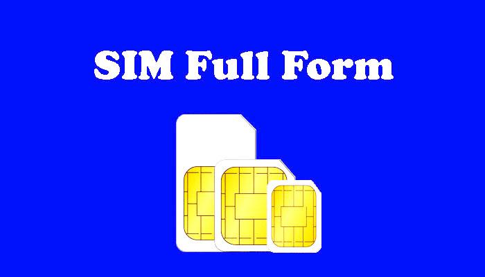 SIM Full Form in Hindi - सिम क्या है?