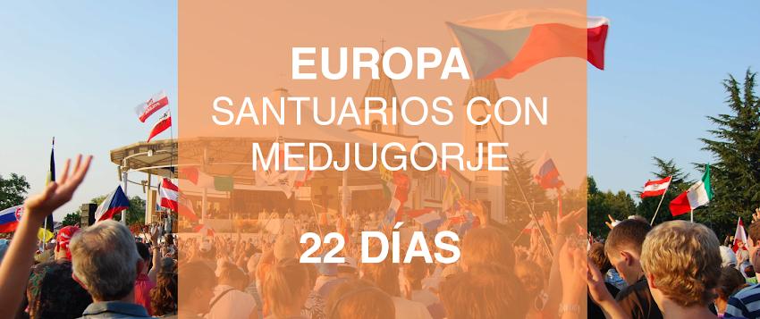 Gran Peregrinacion a los Sanruarios Marianos de Europa con Medjugorge - ¡Acompañamiento espiritual de Sacerdote! Salida 17 septiembre 2020
