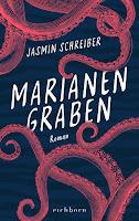Marianengraben Jasmin Schreiber Tod Trauer Verlust Frühjahrsprogramm Buchtipp Rezension Bestseller