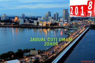 Jadual Cuti Umum Johor 2018 Hari Kelepasan Am