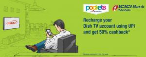 Get 50% Cashback on DTH Recharge via ICICI