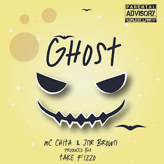 [feature]MC Chita x Jnr Brown - Ghost