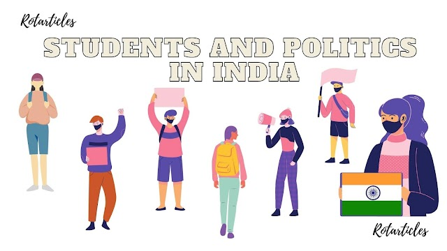 Student and Politics in India | Role of Student Politics