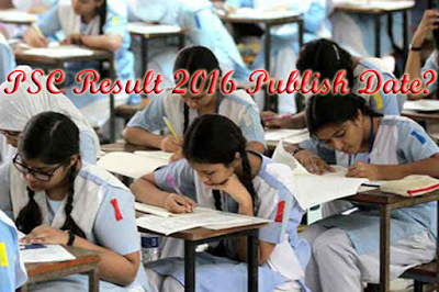 PSC Result 2016 Publish Date