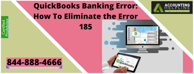 QuickBooks Banking Error: 185