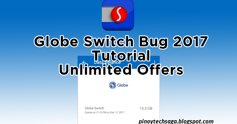 Globe Switch Bug 2017 Tutorial - Unlimited Offers