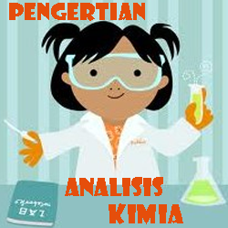 Pengertian Analisis Kimia
