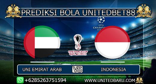 PREDIKSI BOLA UNI EMIRAT ARAB VS INDONESIA 10 OKTOBER 2019