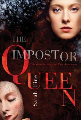 The Imposter Queen by Sarah Fine