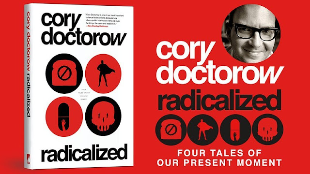 Cory Doctorow: Radicalized