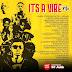 Its a Vibe Mix by Dj JaMix - @Iam_djjamix @Oludre_official @DolaBillz @Tizzyuk