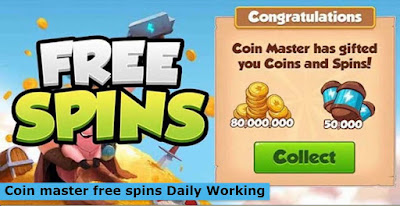 Coin master free spins Daily Working 2021