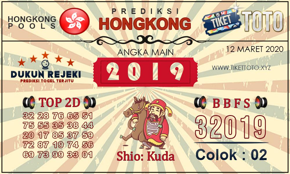 Prediksi Togel HONGKONG TIKETTOTO 12 MARET 2020