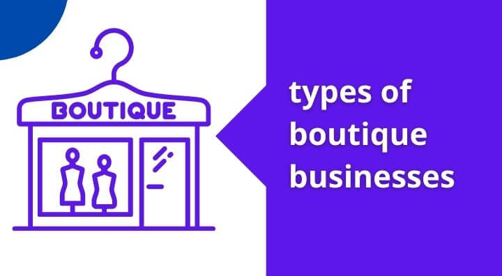 types of boutique businesses