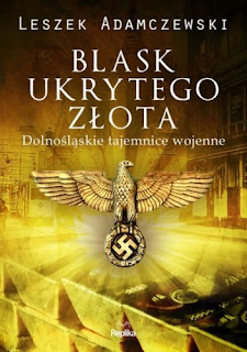 """""""Blask ukrytego złota"""" Leszek Adamczewski"""