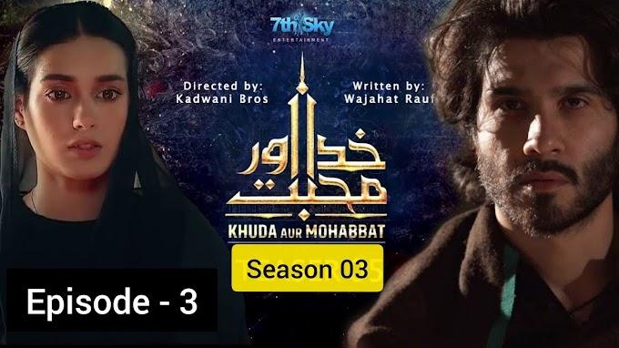 Khuda Aur Mohabbat - Season 3 Episode 3 Harpal geo drama - world hd videos