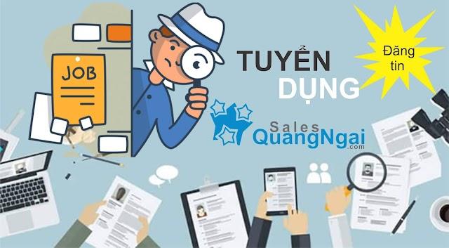 Hỗ trợ đăng tin tuyển dụng trên Website Hội Sales Quảng Ngãi