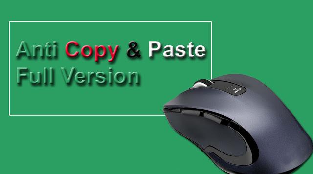 Anti copy paste full version