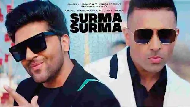 Surma Surma Lyrics in English & Meaning - Guru Randhawa