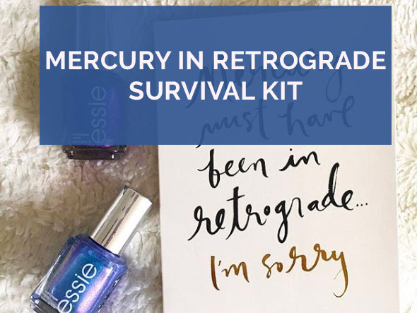 Mercury in Retrograde Survival Kit