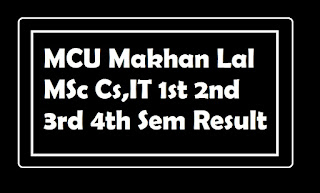 MCU Makhan Lal MSc Cs,IT 1st 2nd 3rd 4th Sem