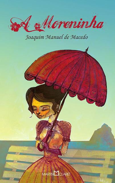 A Moreninha - Joaquim Manuel de Macedo