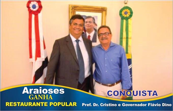 PREFEITO DE ARAIOSES DR. CRISTINO JUNTO AO GOVERNO DO ESTADO CONQUISTA RESTAURANTE POPULAR PARA O MUNICÍPIO.