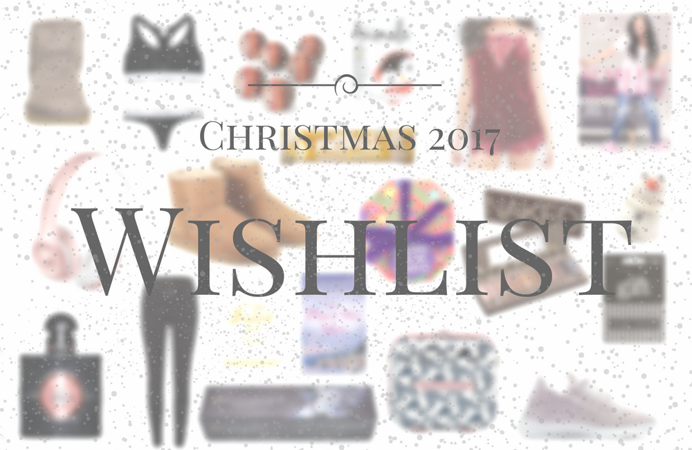 an image of christmas 2017 wishlist