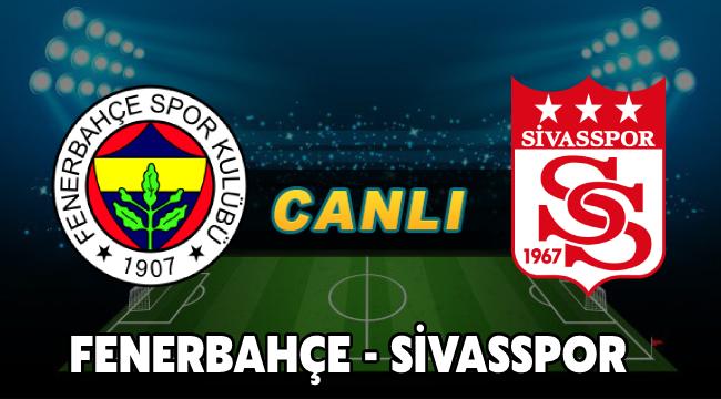 11 Mayıs 2021 Salı Fenerbahçe Sivasspor maçı Justin tv Şifresiz Canlı maç izle - Jestyayın izle - Taraftarium24 izle - Selçukspor izle