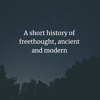 short history of freethought