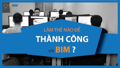 ViBIM sẽ chia sẻ làm thế nào để thành công trong sự nghiệp với BIM