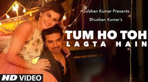 tum ho toh lagta hai lyrics - Shaan | lyrics for romantic song