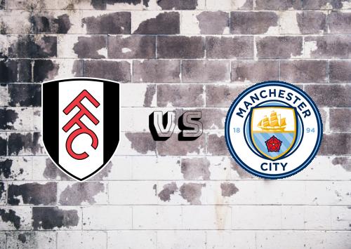 Fulham vs Manchester City  Resumen y Partido Completo