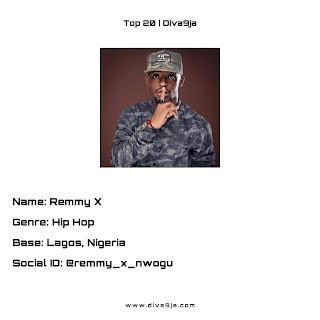 Remmy X | Top 20 On Diva9ja