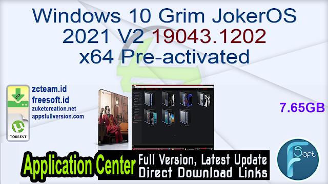 Windows 10 Grim JokerOS 2021 V2 19043.1202 x64 Pre-activated