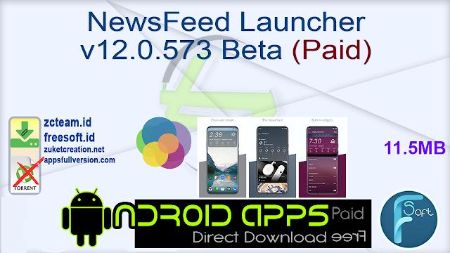 NewsFeed Launcher v12.0.573 Beta (Paid)