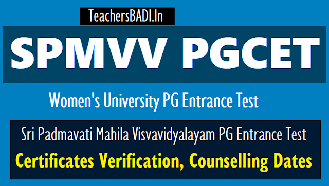 spmvvpgcet 2018 counselling dates,certificates verification process,1st phase,2nd phase counselling schedule,spmvvpgcet admissions 2018,results,hall ticket