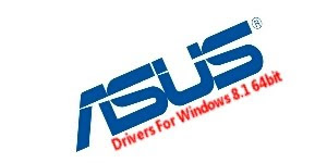 Download Asus X555LF Drivers For Windows 8.1 64bit
