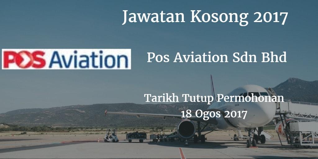 Jawatan Kosong Pos Aviation Sdn Bhd 18 Ogos 2017