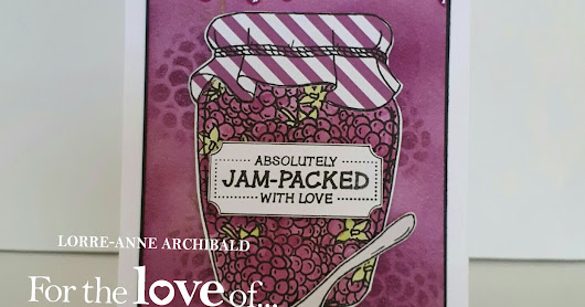 For The Love Of Stamps DT Samples - Jam-Packed With Love