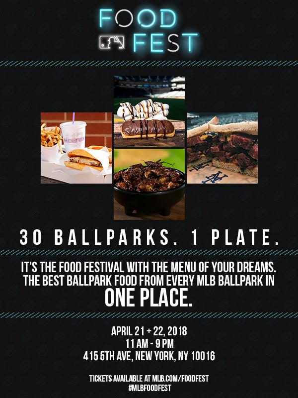 Themediagooncom Mlb Food Fest April 2122 In Nyc