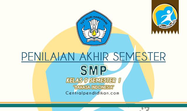 Latihan Soal PAS Bahasa Indonesia Kelas 9 Semester 1
