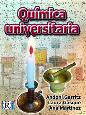 Química Universitaria Andoni Garritz, Laura Gasque, Ana Martínez en pdf