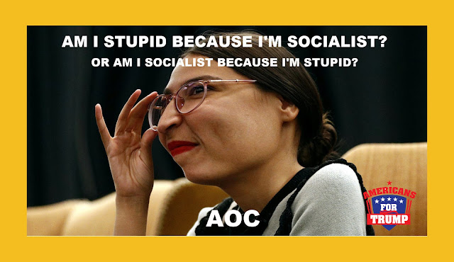 Memes: AOC Am I stupid because I'm socialist?