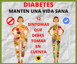 LA DIABETES 12 SINTOMAS QUE TIENES QUE TENER EN CUENTA