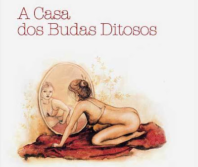 A Casa dos Budas Ditosos (2009)