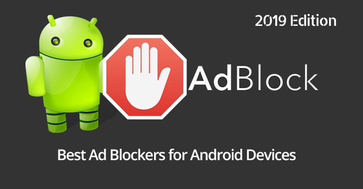 New* Top 5 Best Ad Blocker for Android Devices in 2019