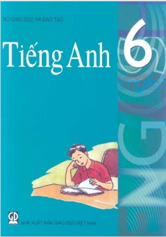 Sách Giáo Khoa Tiếng Anh 6 - Nhiều Tác Giả