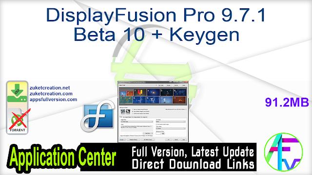 DisplayFusion Pro 9.7.1 Beta 10 + Keygen