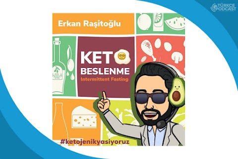 Ketojenik Beslenme ve Intermittent Fasting Podcast